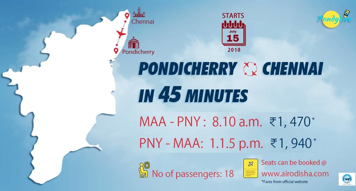 Pondicherry, a 45 minute flight ride from Chennai, come July