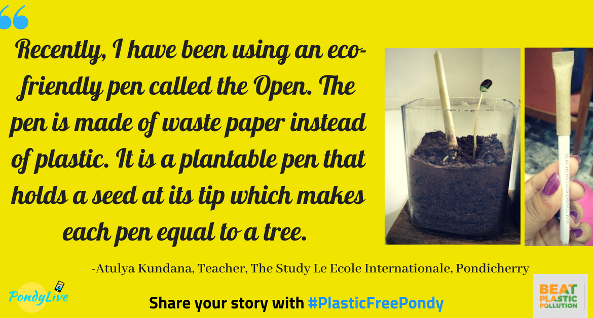#PlasticFreePondy: With this pen, you cut plastic waste and grow a tree