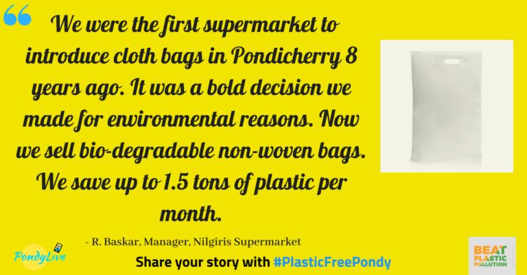 Nilgiris supermarket in pondicherry uses biodegradable non woven bags