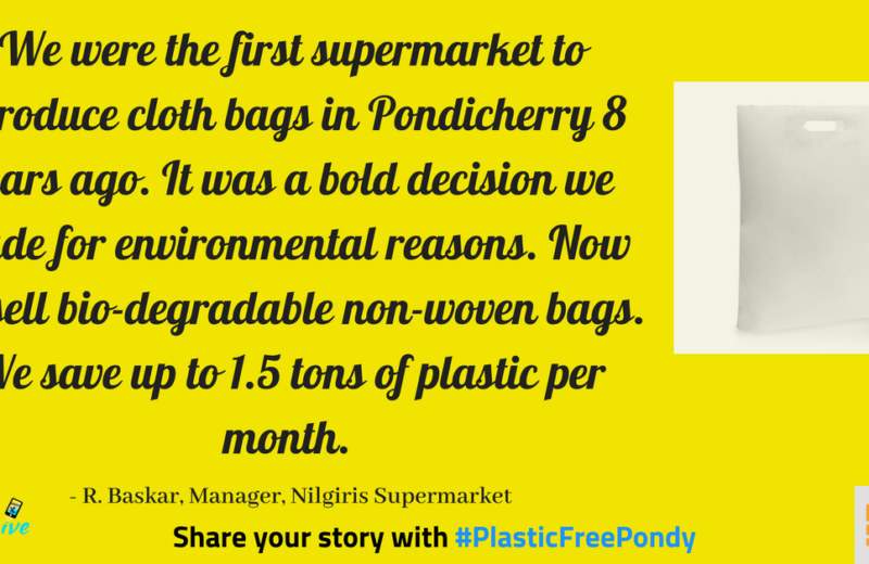 Nilgiris supermarket in pondicherry uses biodegradable non woven bags