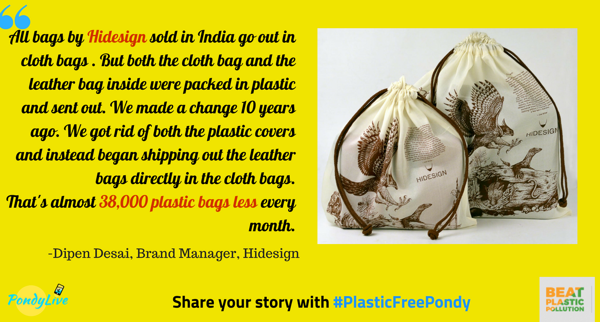 #PlasticFreePondy: How Hidesign cut down on 40,000 plastic bags a month