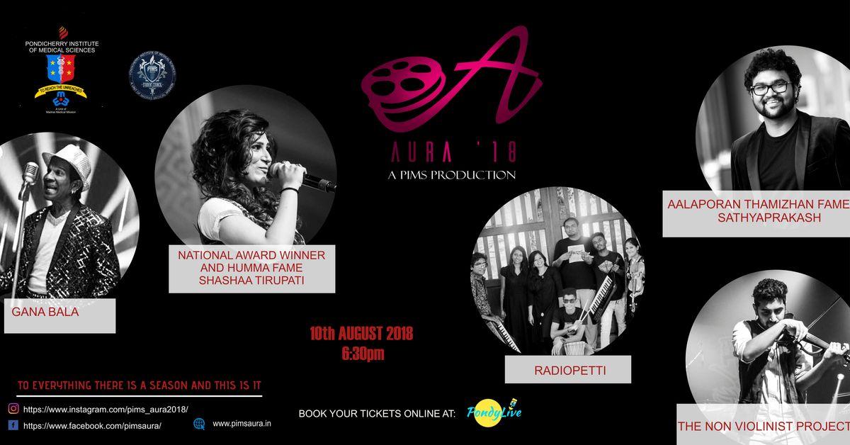 PRO SHOW AT PIMS AURA 2018: OPEN AIR MUSIC SHOW GANA BALA SHASHAA TRIPATHI