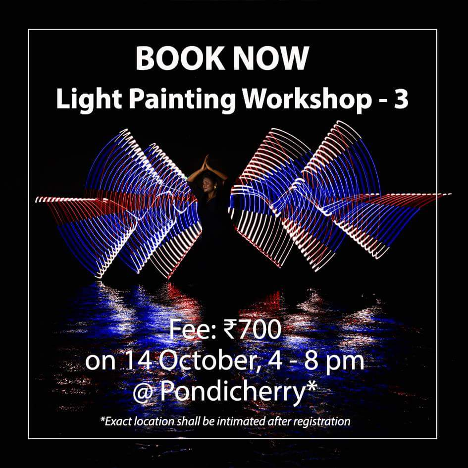 light painting workshop in pondicherry by sen photos
