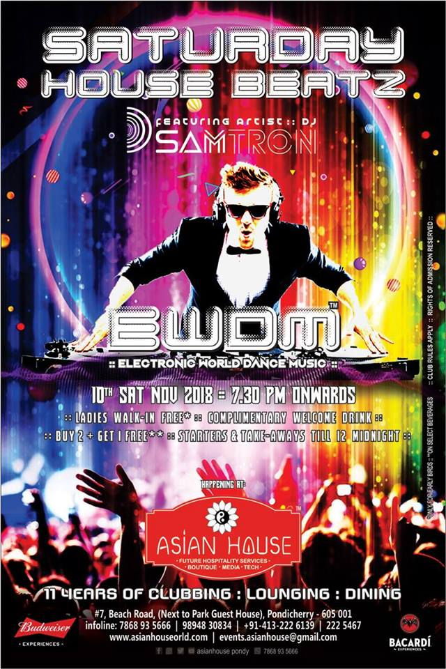 dj samtron at asian house in pondicherry for saturday night clubbing