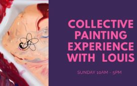 Collective Painting Experiences with Louis