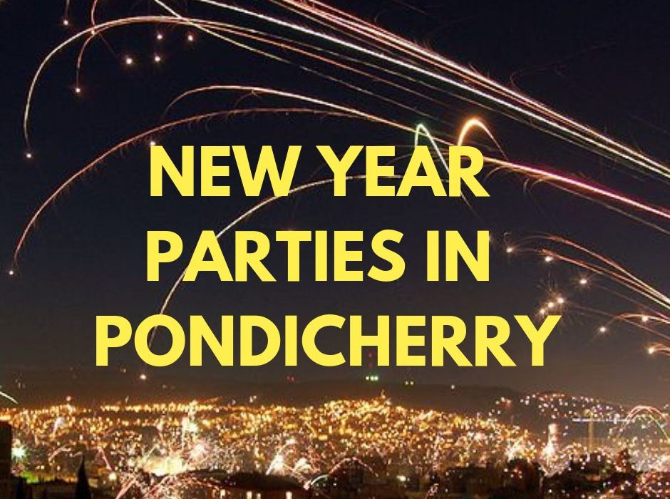 New year parties pondicherry 2019 ring in new year's eve at pondicherry with these parties including beach parties in pondicherry
