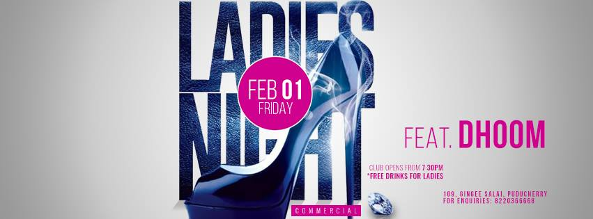 Ladies Night - Commercial, ft. Dhoom on Feb 01