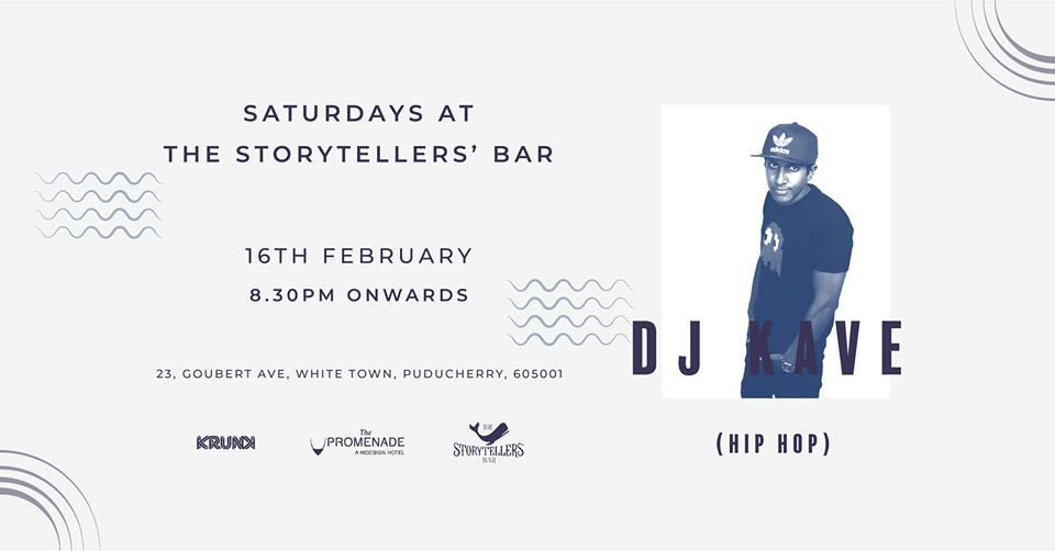 Saturdays ft DJ Kave at The Storytellers Bar, Pondicherry