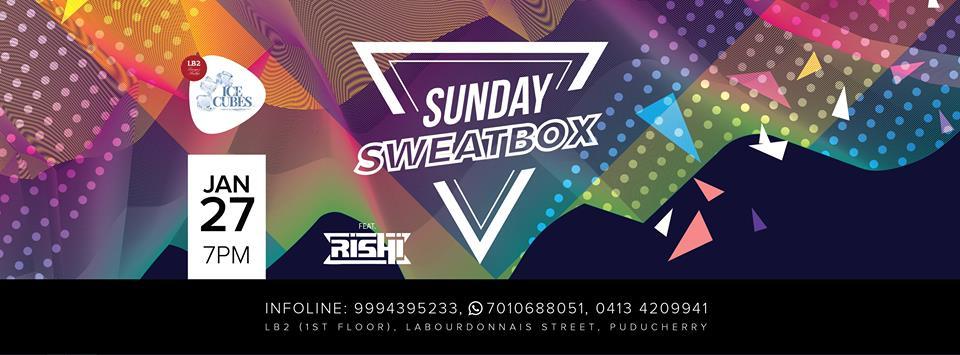 Sunday SweatBox on Jan 27 with DJ Rishi