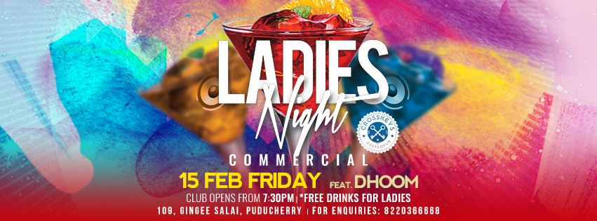 Ladies Night - Commercial, ft. Dhoom on Feb 15