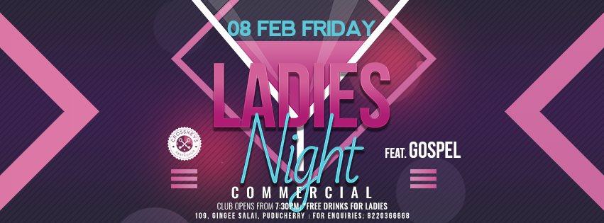 Ladies Night - Commercial, ft. Gospel on Feb 08