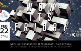 Wow It's Friday DJ KLEE