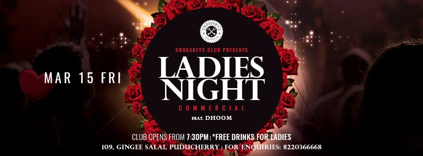 Ladies Night - Commercial, ft. Dhoom on Mar 15