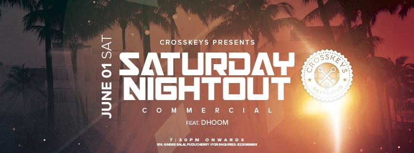 Saturday- Nightout -ft. DJ Dhoom