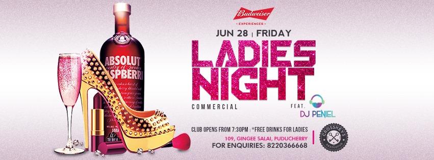 Ladies Night - Commercial, ft. Peniel on 28 June