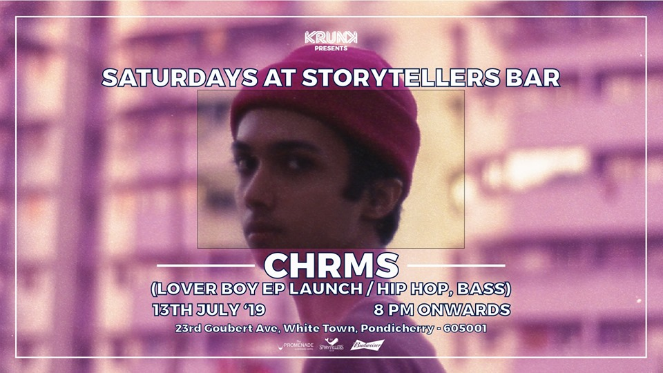 Saturdays ft Chrms (Lover Boy EP Launch) at The Storytellers Bar
