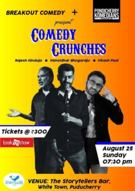 Pondicherry Komedians + Breakout Comedy present Comedy Crunches