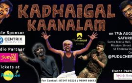 Kadhaigal Kaanalam by Theatreகாரன்