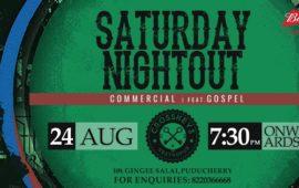 Saturday Nightout ft. Gospel