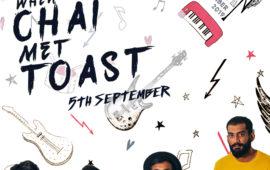 When Chai met Toast folk/ pop live concert