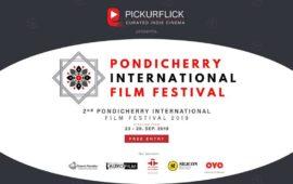 2nd Pondicherry International Film Festival 2019