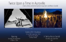Twice upon a Time in Auroville