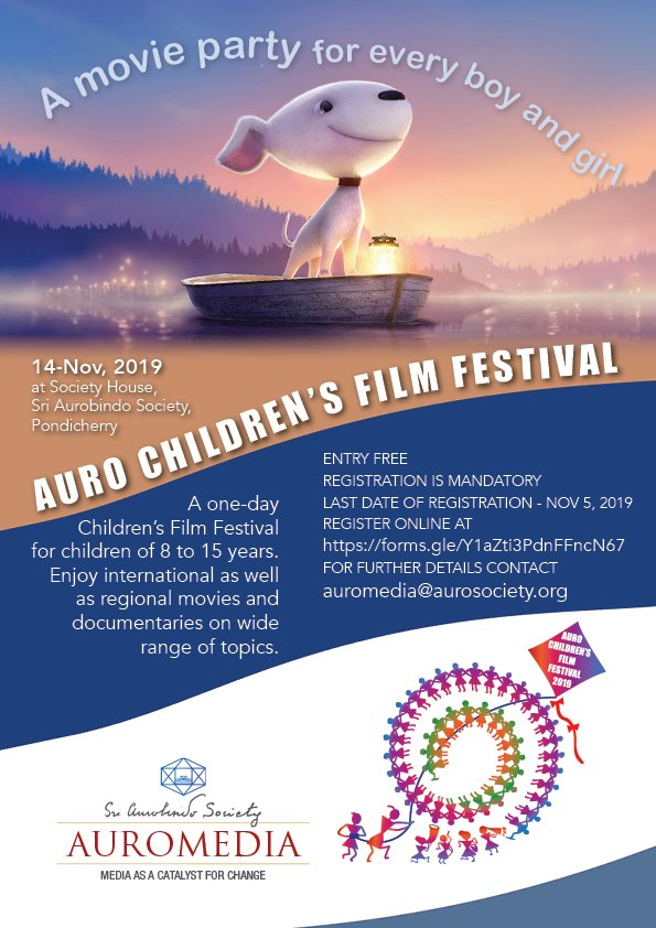 On account of Children's Day, AuroMedia, Sri Aurobindo Society, Puducherry is organizing a one-day Children's Film Festival on 14th November 2019.