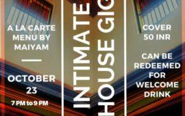 Intimate House Gig