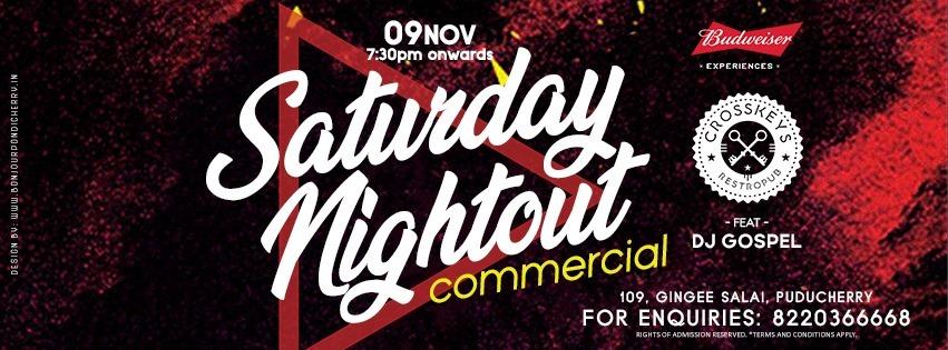 Saturday Nightout - Commercial, ft. Gospel on 09 November