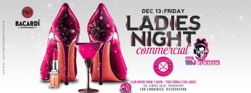 Ladies Night - Commercial, feat. VDJ Rukman on 13 December