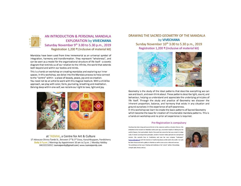 On Saturday - An Introduction and Personal Mandala exploration by Vivechena. Sunday - Drawing the sacred geometry of the Mandala by Vivechena.