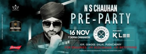 N S Chauhan Pre-Party, ft. KLEE on 16 November