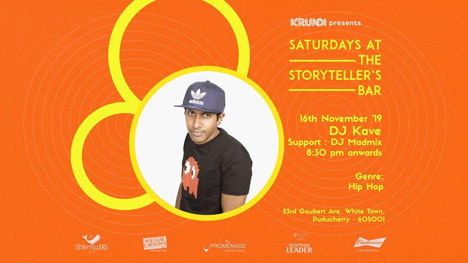 Saturdays ft DJ Kave at The Storyteller's Bar   Pondicherry