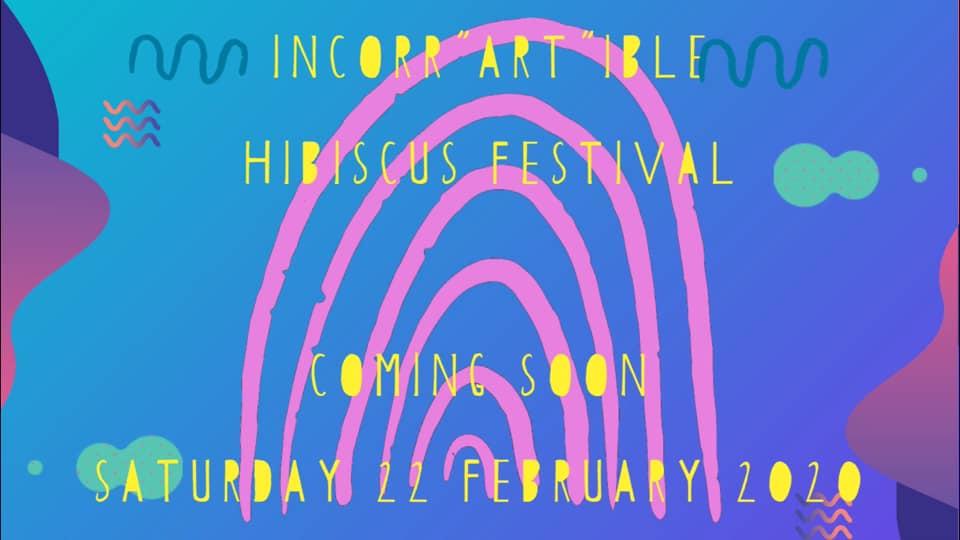 """Incorr""""ART""""ible Hibiscus Festival"""