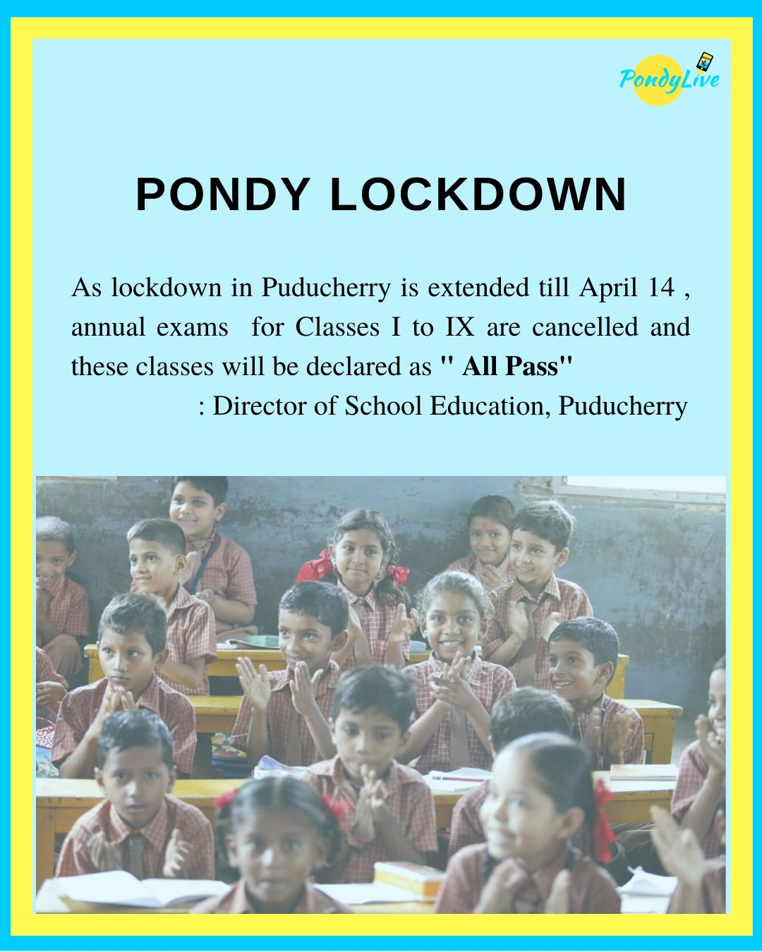 all pass for school students in Puducherry from Class I to IX due to lockdown as preventive measure for cover-19 coronavirus